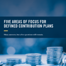 Five Areas of Focus for Defined Contribution