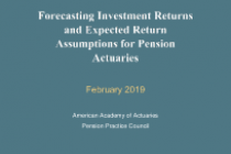 Forecasting Investment Returns and Expected Return Assumptions for Pension Actuaries