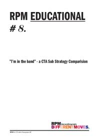 """I'm in the band"" – a CTA Sub Strategy Comparision"