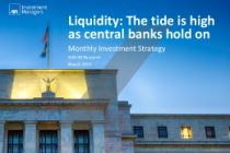 Liquidity: The tide is high as central banks hold on