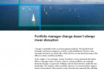 Portfolio manager change doesn't always mean disruption