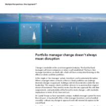 Portfolio manager change doesn't always mean disruption