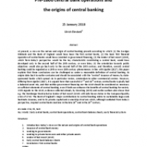 Pre-1800 central bank operations and the origins of central banking