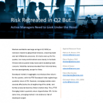 Risk Retreated in Q2 But…