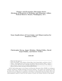 Some Implications of Uncertainty and Misperception for Monetary Policy