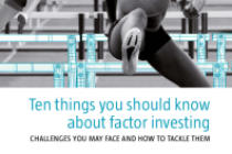 Ten things you should know about factor investing