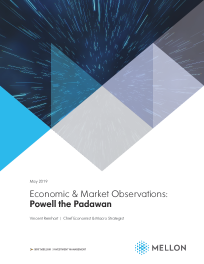 Economic & Market Observations: Powell the Padawan