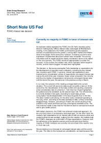 Currently no majority in FOMC in favor of interest rate cut