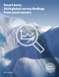 Smart beta: 2019 global survey findings from asset owners