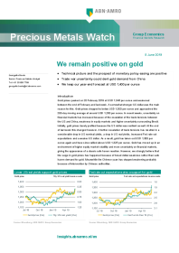 We remain positive on gold