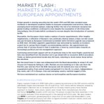 Market Flash : Markets Applaud New European Appointments