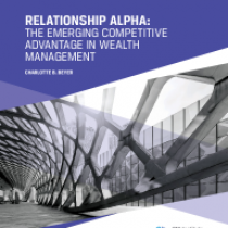 Relationship alpha: the emerging competitive advantage in wealth management