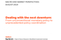 Dealing with the next downturn: From unconventional monetary policy to unprecedented policy coordination