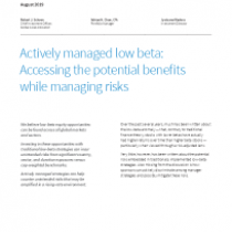 Actively managed low beta: Accessing the benefits while managing potential risk