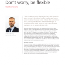 Fixed Income views Don't worry, be flexible