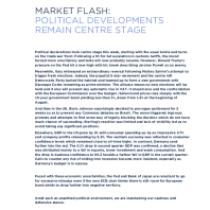 Market Flash: Political Developments Remain Centre Stage