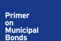 Primer on municipal bonds: What investors need to know
