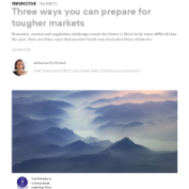 Three ways you can prepare for tougher markets