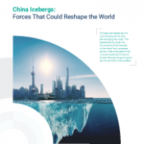 China Icebergs: Forces That Could Reshape the World
