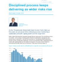 Disciplined process keeps delivering as wider risks rise