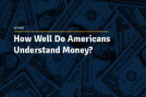 How Well Do Americans Understand Money?