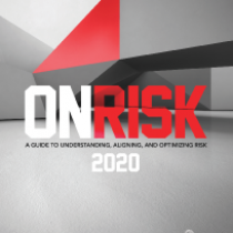 . OnRisk 2020: A Guide to Understanding, Aligning, and Optimizing Risk