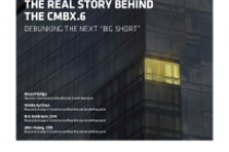 "The real story behind the cmbx.6 debunking the next ""big short"""