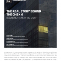 """The real story behind the cmbx.6 debunking the next """"big short"""""""