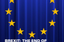 Brexit: The End Of The Beginning