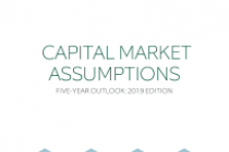 Capital Market Assumptions Five-Year Outlook: 2019 Edition