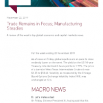 Trade Remains in Focus; Manufacturing Steadies