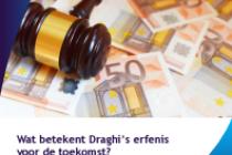 Wat betekent Draghi's erfenis voor de toekomst?