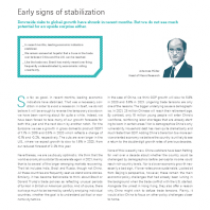 Early signs of stabilization