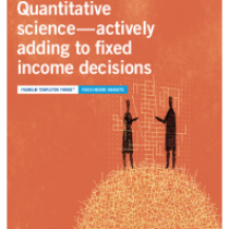 Quantitative science—actively adding to fi xed income decisions