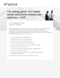 The waiting game: Ten market trends institutional investors are watching in 2020