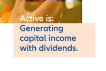 Active is:Generating capital income with dividends.