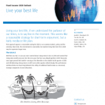 Fixed Income 2020 Outlook Live your best life