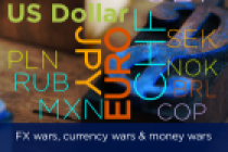FX wars, currency wars & money wars