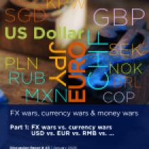 FX wars, currency wars & money wars