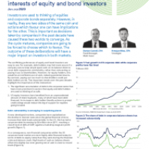 The converging worlds and diverging interests of equity and bond investors