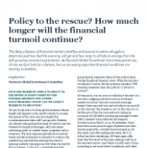 Policy to the rescue? How much longer will the financial turmoil continue?