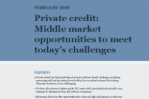 Private credit: Middle market opportunities to meet today's challenges
