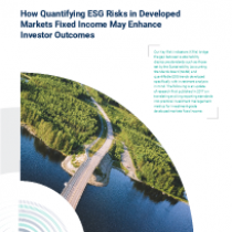 How Quantifying ESG Risks in Developed Markets Fixed Income May Enhance Investor Outcomes