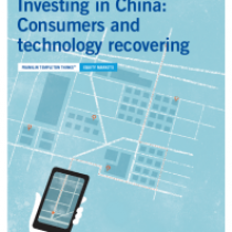 Investing in China: Consumers and technology recovering