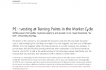 PE Investing at Turning Points in the Market Cycle