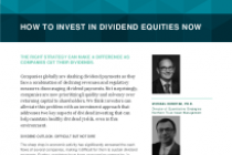 How to Invest in Dividend Equities Now