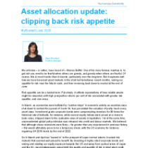 Asset allocation update: clipping back risk appetite