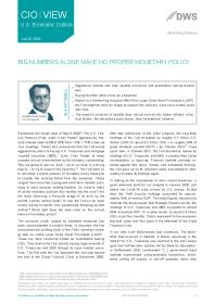 Big Numbers Alone Make No Proper Monetary Policy