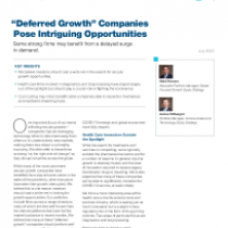 """Deferred Growth"" Companies Pose Intriguing Opportunities"