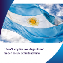 'Don't cry for me Argentina' in een nieuw schuldendrama